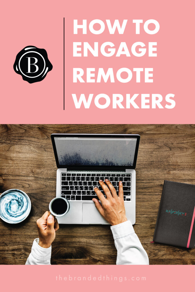 How-to-engage-remote-workers
