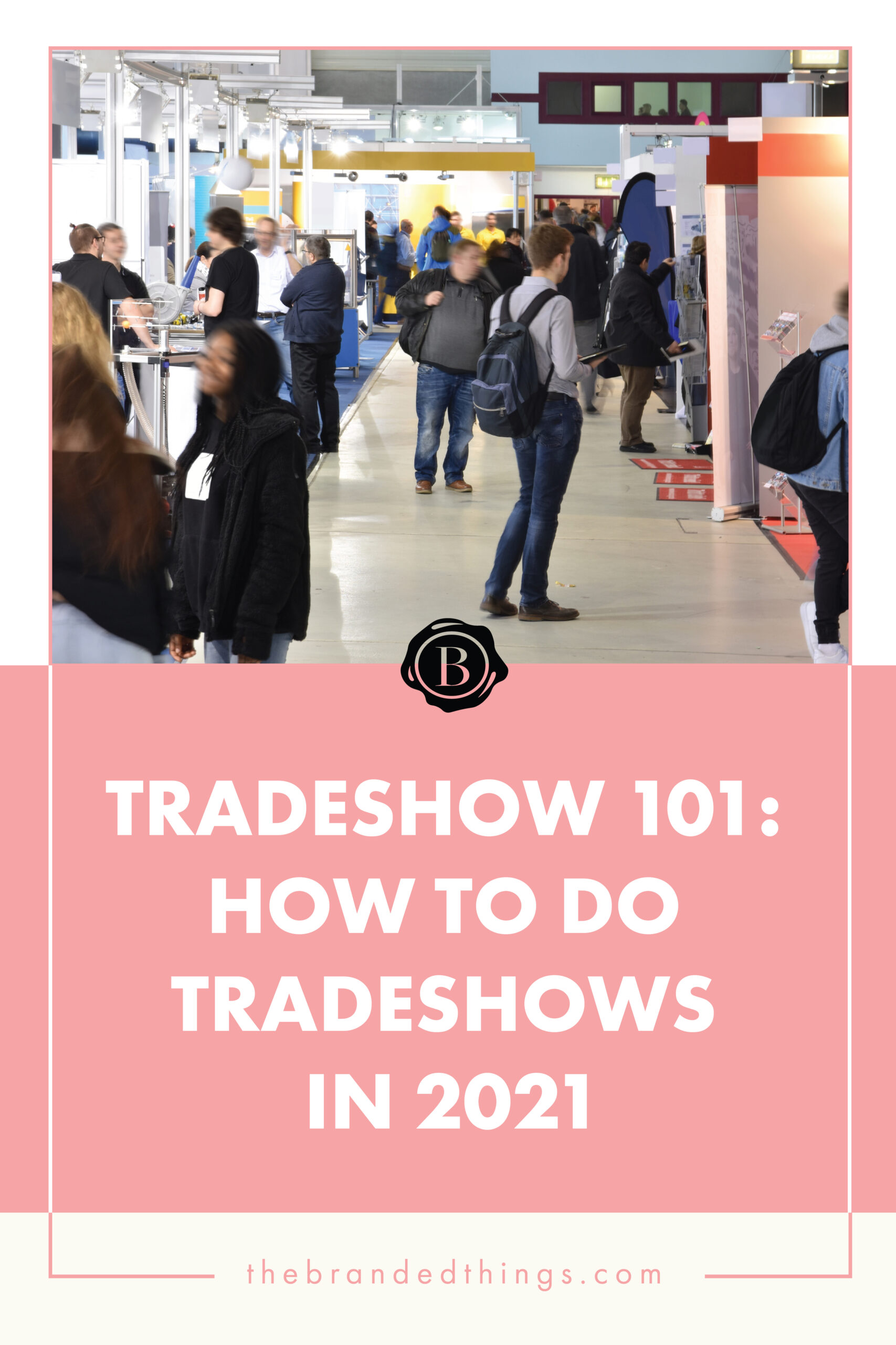 How to get ROI in Tradeshows in 2021